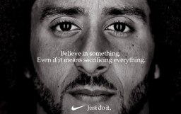 Colin Kaepernick and Nike Want You to Believe in Something
