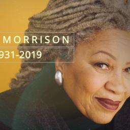 Toni Morrison's Legacy: Be Fearless, Be You, Be Black